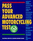 Pass Your Advanced Motorcycling Test: The Official Institute of Advanced...
