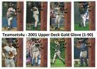 2001 Upper Deck Gold Glove (Base 1-90) Baseball Set ** Pick Your Team ** on Ebay