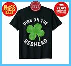 DIBS ON THE REDHEAD SHIRT FUNNY ST PATRICKS DAY DRINKING VINTAGE MEN GIFT TEE