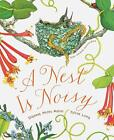 A Nest Is Noisy by Aston, Long  New 9781452161358 Fast Free Shipping..