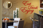 'Eat Drink Enjoy' Quote vinyl stickers wall decorations mural decal decor NEW UK