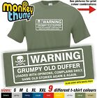 WARNING GRUMPY OLD DUFFER mens funny t shirt Birthday / Fathers day Gift (S-XXL)