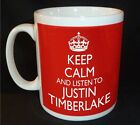 KEEP CALM AND LISTEN TO JUSTIN TIMBERLAKE  MUG CARRY ON RETRO GIFT CUP