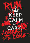 KEEP CALM & RUN THE ZOMBIE ARE COMING T SHIRTS Fruit of the Loom Size S - XXL