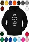 **KEEP CALM AND RIDE ON ** custom printed hoody. CHOICE OF COLOURS