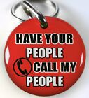 Have Your People Call My People Red round dog cat custom pet tag by ID4PET