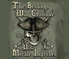 Pirate Beatings will Continue until Morale Improves GREEN Adult T-shirt