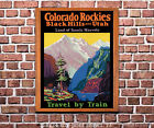 Colorado Rockies & the Black Hills Railroad Poster [4 sizes matte+glossy avail] on Ebay