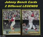 JOHNNY BENCH _ 2 Different LEGENDS Gold Cards _ In a Toploader _ MAIL WORLDWIDE