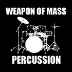 WEAPON OF MASS PERCUSSION T Shirt Rock heavy metal drummer drum kit rock music
