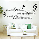 What I love most about my Home is who I Share it with - Vinyl Wall Art Sticker