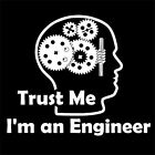 TRUST ME I'M AN ENGINEER (engineering car boat moto motorcycle army) T-SHIRT