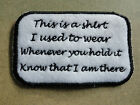 This is a shirt i used to wear memory keepsake cushion applique sew on patch