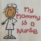 My Mommy is a Nurse embroidered burp cloth Personalized