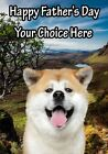 Akita Dog Fathers Day Personalised Greeting Card pidfd14 Dad Daddy
