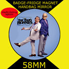 TWO RONNIES - 58 mm BADGE-FRIDGE MAGNET OR HANDBAG MIRROR CD21782