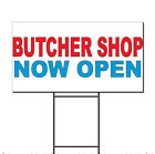 Butcher Shop Now Open Red Blue Corrugated Plastic Yard Sign /Free Stakes