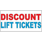 Discount Lift Tickets Red Blue DECAL STICKER Retail Store Sign