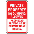 Private Property No Dumping Propiedad Privada Aluminum METAL Sign $38.99 USD on eBay