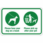 Please Have Your Dog On A Leash Pick Up After Your Pet Metal Aluminum Sign