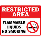 Restricted Area Flammable Liquids No Smoking Osha Metal Aluminum Sign