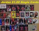 MICHAEL JORDAN 28 Different Cards * Choose 1 Card or More * 10 Mail FREE in USA