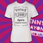 VINTAGE 1930's - AGED TO PERFECTION / MADE / BORN IN YEAR T-SHIRT! THE THIRTIES