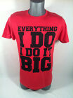 Mens Red T Shirt Everything I Do It Big New Tee Urban Pipeline