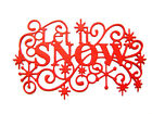 6 Embossed Let It Snow Die Cuts, Christmas. Any Colour/Card! Cre