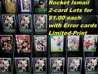 ROCKET ISMAIL_2 Card Lots for $1.00_ with Error Cards Purchase 15 Mail FREE USA