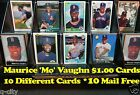 MO VAUGHN _ 10 Different $1.00 Cards _ Choose 1 or More * 10 Mail FREE USA