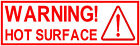 4x Warning Hot Surface, Catering Trailer Stickers / Vinyl Graphics, Burger Van.