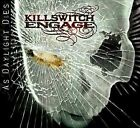 Killswitch Engage : As Daylight Dies CD (2006)
