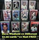 DAVE WINFIELD _ 11 Different $1.00 Cards _ Choose 1 or More * 10 Mail FREE USA