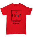 Element of Confusion shirt - Unisex Tee - Science Teacher Student Geek Nerd Gift