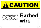Barbed Wire 2 Caution OSHA / ANSI Aluminum METAL Sign $14.99 USD on eBay