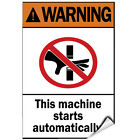 this is not a toy warning label - Warning This Machine Starts Automatically. Hazard Sign LABEL DECAL STICKER