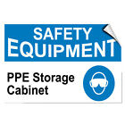 Safety Equipment Ppe Storage Cabinet Business LABEL DECAL STICKER