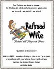 T-Shirt - RAILROAD WIFE tied on RR tracks - Husband still plays with trains