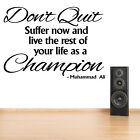 Muhammad Ali Quote Don't Quit Wall Art Sticker Motivational Words Gym Decor