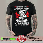 DAD DAUGHTER TSHIRT funny hell parent cotton unisex life after death