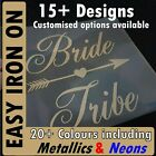 Bride Tribe/Crew/Squad - Easy Iron-On Vinyl Transfer for Hen Party/Do - 20+ cols