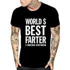Worlds Best Farter I Mean Father Men Tshirt Funny Birthday Dad tee Joke Gift Dad