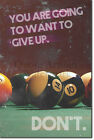 """Pool / Snooker Motivation 03 """"DON'T give up"""" Poster Art Print 8 Ball 9 £5.99 GBP on eBay"""