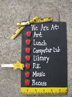 Teacher Gifts - Handmade- class room signs - 3 different sayings