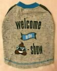 WELCOME TO THE POOP SHOW Dog Shirt - XXS XS S M - Emoji - Top Paw - NWT