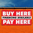 Vinyl Banner Sign Buy Here Financing Available Pay Here Marketing Advertising $164.99 USD on eBay