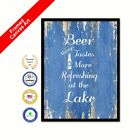 Beer Always Tastes More Refreshing At The Lake Framed Canvas Blue Office Quote