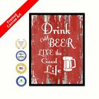 Drink Cold Beer Live The Good Life Framed Canvas Red Quote Decorative Art Gift