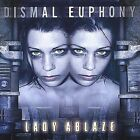 New: Dismal Euphony: Lady Ablaze   CD